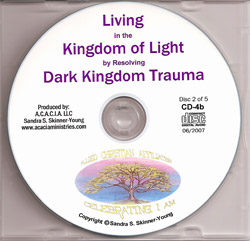 CD2: Living in the Kingdom of Light